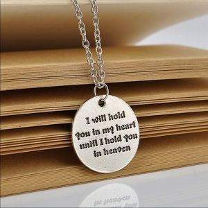 Jewelry - I will hold you in my heart necklace